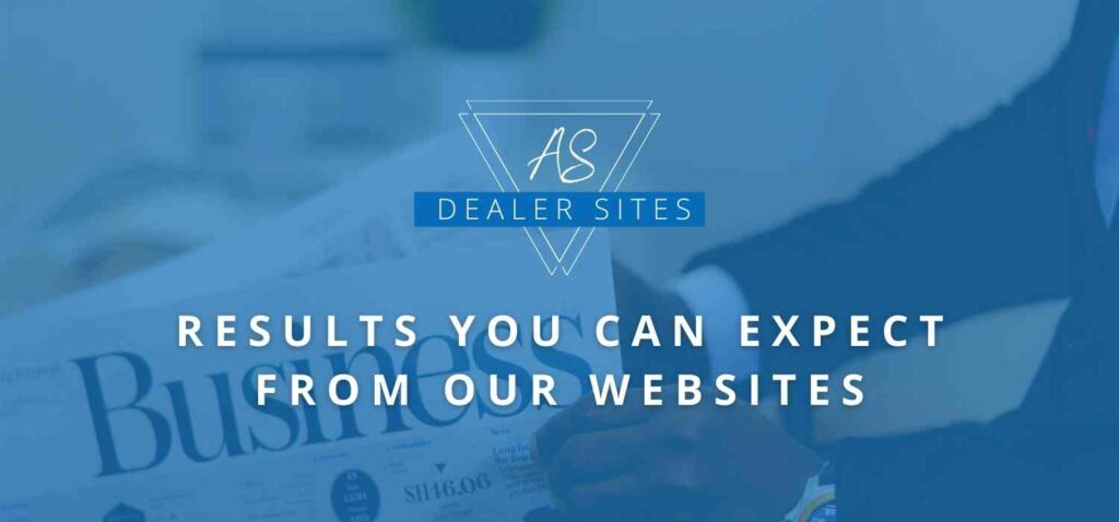 Results You Can Expect From An A.S. Dealers Site (2)